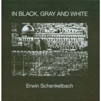 In Black Gray and White (opr. twarda)