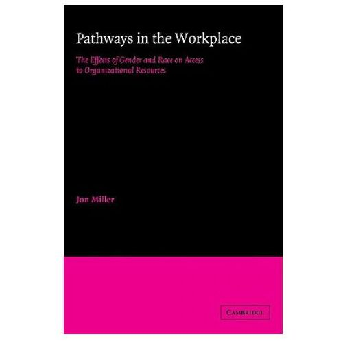 Pathways in the Workplace