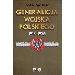 GENERALICJA WOJSKA POLSKIEGO 1918-1926 (opr. twarda)