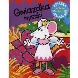 Gwiazdka myszki. Ruchome obrazki (opr. twarda)