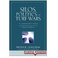 Silos Politics & Turf Wars