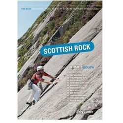 Scottish Rock: The Best Mountain, Crag, Sea Cliff and Sport Climbing in Scotland