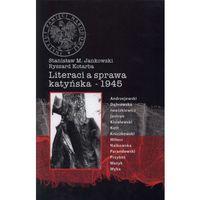 Literaci a sprawa katyńska - 1945
