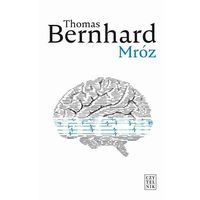 Mróz - Thomas Bernhard - ebook
