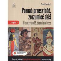 Poznać przeszłość zrozumieć dziś 2 Historia Starożytność średniowiecze Podręcznik Część 1 (opr. miękka)