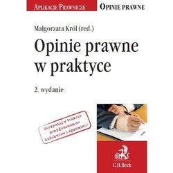 Opinie prawne w praktyce. Wydanie 2