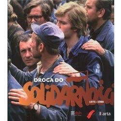 Droga do Solidarności 1975-1980 (opr. twarda)