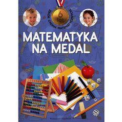 Matematyka na medal 6 lat (opr. broszurowa)