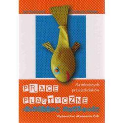 Prace plastyczne rozwijające wyobraźnię dla młodszych przedszkolaków (opr. miękka)