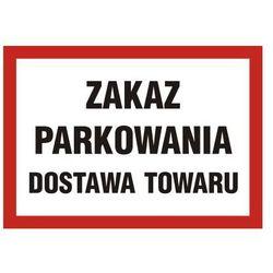 Zakaz parkowania dostawa towaru
