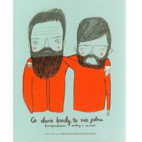 Co dwie brody to nie jedna (opr. twarda)