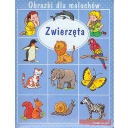 Zwierzęta Obrazki dla maluchów (opr. kartonowa)