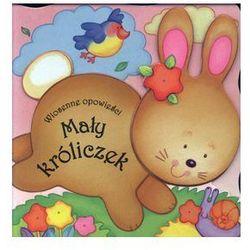Mały króliczek. Wiosenne opowieśći