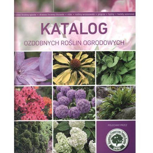 Katalog ozdobnych roślin ogrodowych (opr. miękka)