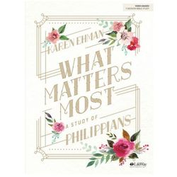 What Matters Most Bible Study Book