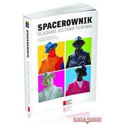 Spacerownik Śladami Juliana Tuwima - Dostępne od: 2013-09-27 (opr. miękka)