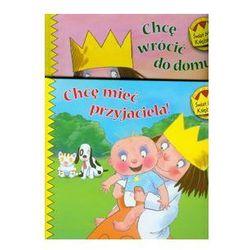 Świat Małej Księżniczki Chcę wrócić do domu! / Chcę mieć przyjaciela!