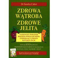 Zdrowa wątroba zdrowe jelita (opr. miękka)
