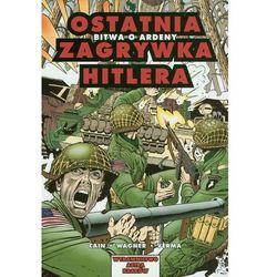 Astra Komiks - 2 - Ostatnia zagrywka Hitlera. Bitwa o Ardeny. (opr. miękka)