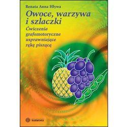 Owoce Warzywa I Szlaczki (opr. broszurowa)