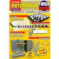 Twoja matura Matematyka 2006 poziom podstawowy/poziom rozszerzony (opr. miękka)