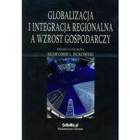 Globalizacja i integracja regionalna a wzrost gospodarczy (opr. miękka)