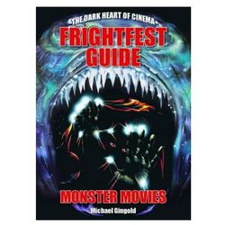 Frightfest Guide To Monster Movies
